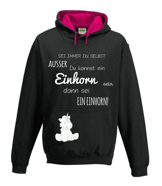 Kapuzenpullover Pullover Hoodie Unicorn Sei immer du selbst Einhorn cutie