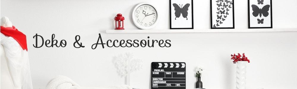 Deko & Accessoires