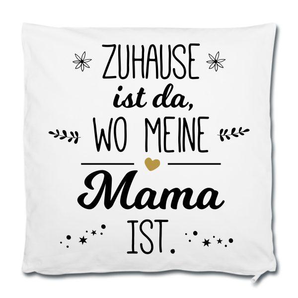 dekokissen kissen zuhause ist da wo meine mama ist kissen deko accessoires schnell. Black Bedroom Furniture Sets. Home Design Ideas