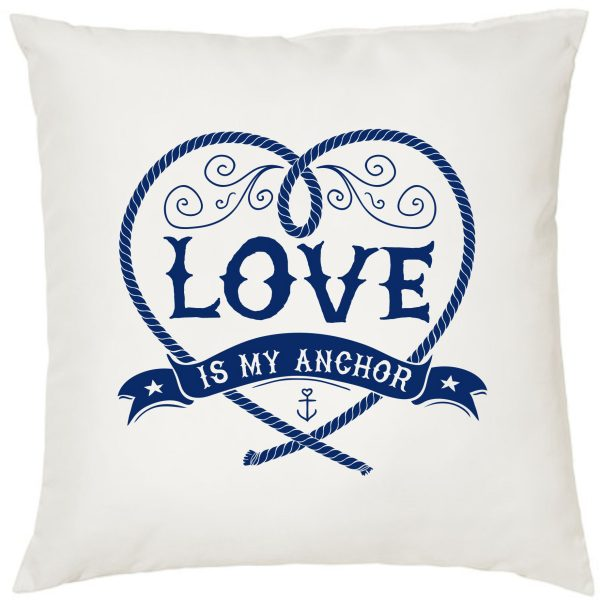 Dekokissen Kissen Maritim Love is my Anchor