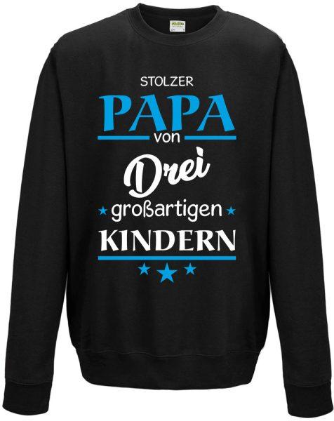 Sweatshirt Shirt Pullover Pulli Unisex Stolzer Papa von großartigen Kindern